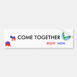 COME TOGETHER, RIGHT NOW (Donkey, Elephant) Bumper Sticker