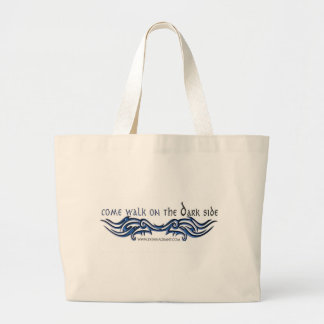 Come Walk on the DARK Side (2) Jumbo Tote Bag