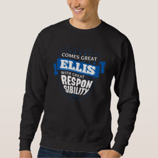 Comes Great ELLIS. Gift Birthday Sweatshirt