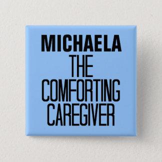 Comforting Caregiver 15 Cm Square Badge