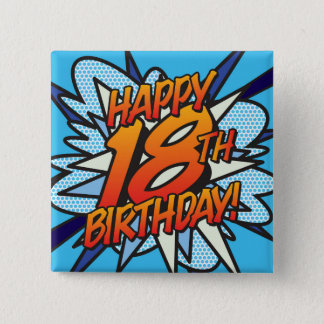 Comic Book HAPPY 18TH BIRTHDAY blue 15 Cm Square Badge