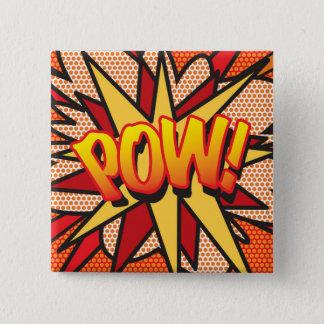 Comic Book Pop Art POW! 15 Cm Square Badge