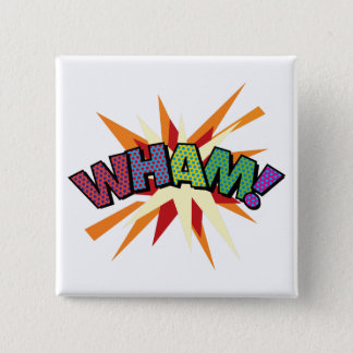 Comic Book Pop Art WHAM! 15 Cm Square Badge