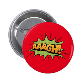 Comic Book Sound Effect - aargh! Pop Art 6 Cm Round Badge