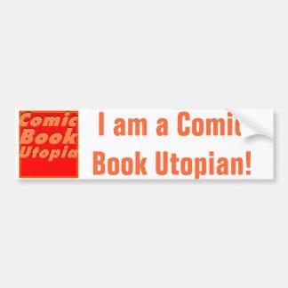 Comic Book Utopia Bumper Sticker 1 Car Bumper Sticker