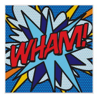 Comic Book WHAM! Poster