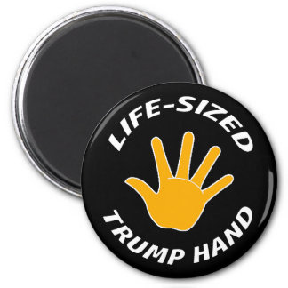 COMICAL - LIFE-SIZED TRUMP HAND 6 CM ROUND MAGNET
