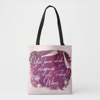 Comical Wine Humor Quote Typography Watercolor Art Tote Bag