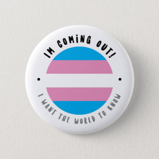 Coming Out - Transgender Button