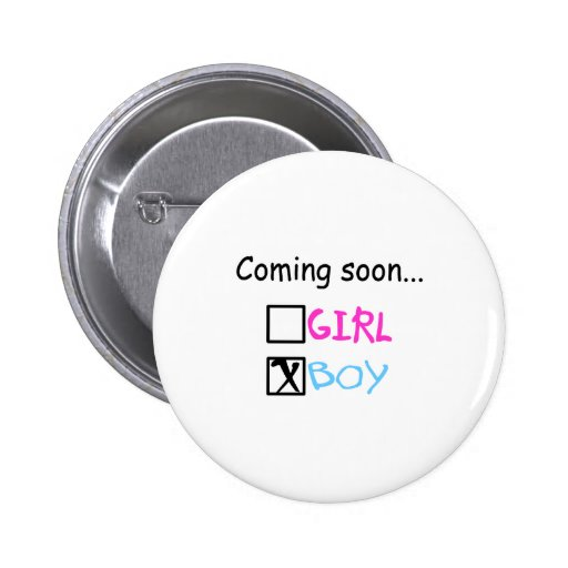 Coming Soon...(Boy) Pinback Buttons