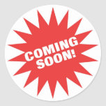 Coming Soon Round Stickers