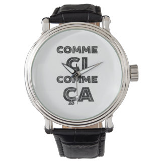 Comme Ci, Comme Ca - Funny French Watches