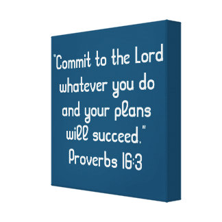 """""""Commit to the Lord"""" 12 x 12 Scripture Canvas Canvas Print"""
