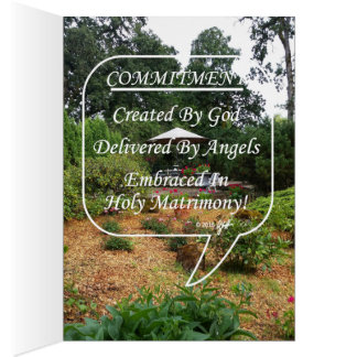 Commitment Created/Delivered/Embraced Garden View Card