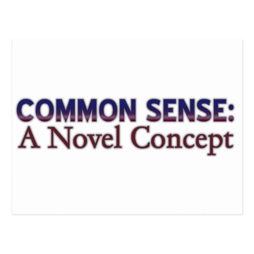 Common Sense: A Novel Concept Post Card