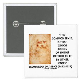 Common Sense Judges Of Things Leonardo da Vinci 15 Cm Square Badge