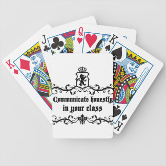 Communicate Honestly In Your Class Bicycle Playing Cards