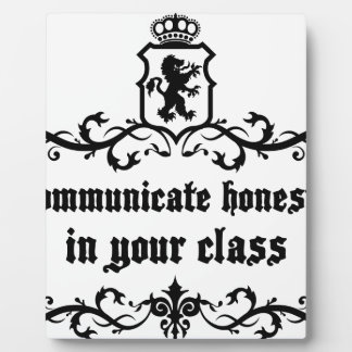 Communicate Honestly In Your Class Display Plaques
