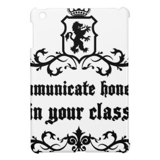 Communicate Honestly In Your Class iPad Mini Case