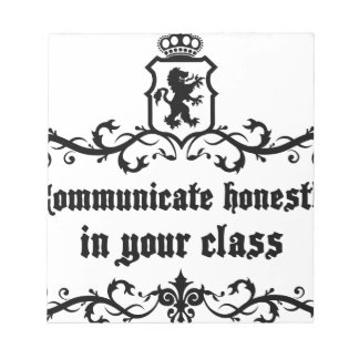 Communicate Honestly In Your Class Notepad