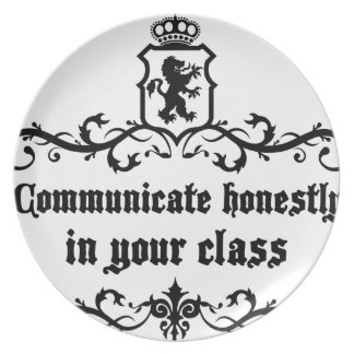 Communicate Honestly In Your Class Plate