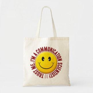 Communication Scientist Trust Smiley Budget Tote Bag