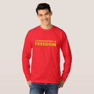 Communism is Freedom Shirts