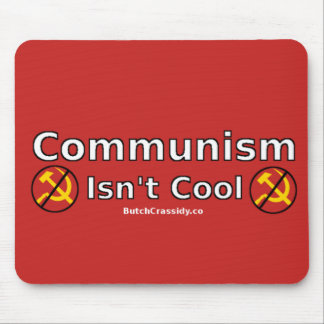 Communism Isn't Cool Mouse Pad