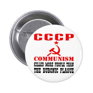 Communism Killed More People Than Bubonic Plague 6 Cm Round Badge