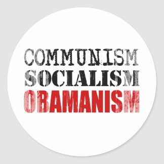 COMMUNISM SOCIALISM OBAMANISM Faded.png Stickers