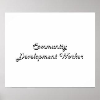 Community Development Worker Classic Job Design Poster