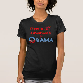 Community Organizers for Obama T-Shirt