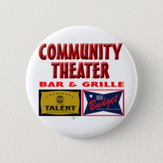 Community Theater Bar and Grill 6 Cm Round Badge