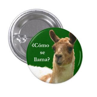 Cómo se llama? 3 cm round badge