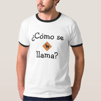 ¿Cómo se, llama? T-Shirt