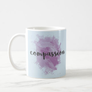 Compassion | Inspirational Watercolor Coffee Mug
