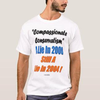Compassionate Conservativism ? T-Shirt