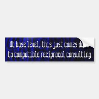 compatible reciprocal consulting ... car bumper sticker