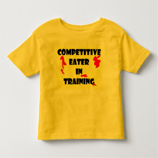 Competitive Eater  In Training Toddler T-Shirt