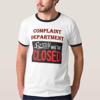 Complaint Department - We're Closed Shirt