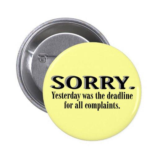 Complaints Deadline Pinback Button