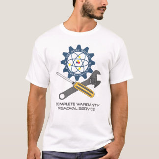 Complete Warranty Removal Service T-Shirt