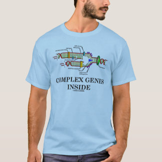 Complex Genes Inside (DNA Replication) T-Shirt