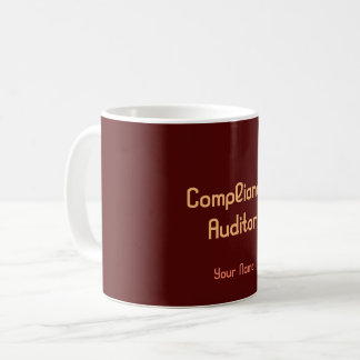 """Compliance Auditor"" Coffee Mug"