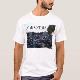 COMPOST ME T-Shirt