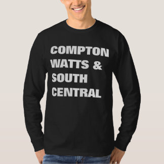 Compton, Watts & South Central T-Shirt