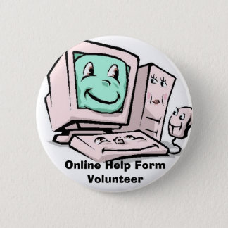 Computer-Cartoon, Online Help Form Volunteer 6 Cm Round Badge