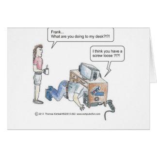 Computer Cartoon-Screw Loose Card