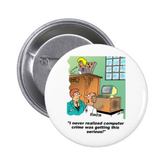 Computer Crime Cartoon 6 Cm Round Badge