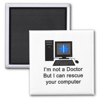 Computer Doctor Square Magnet